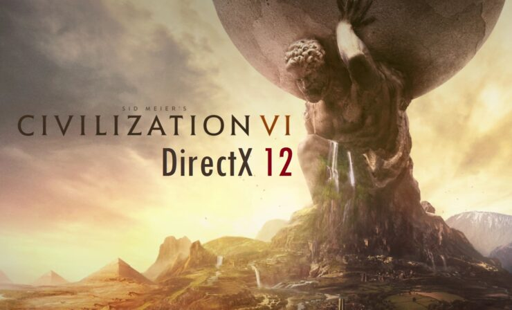 DX12 Civilization VI